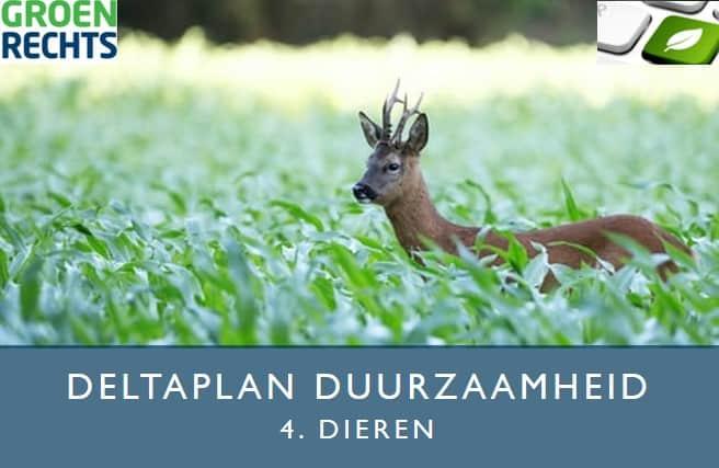 Deltaplan Duurzaamheid 4 Dieren | Groen Rechts